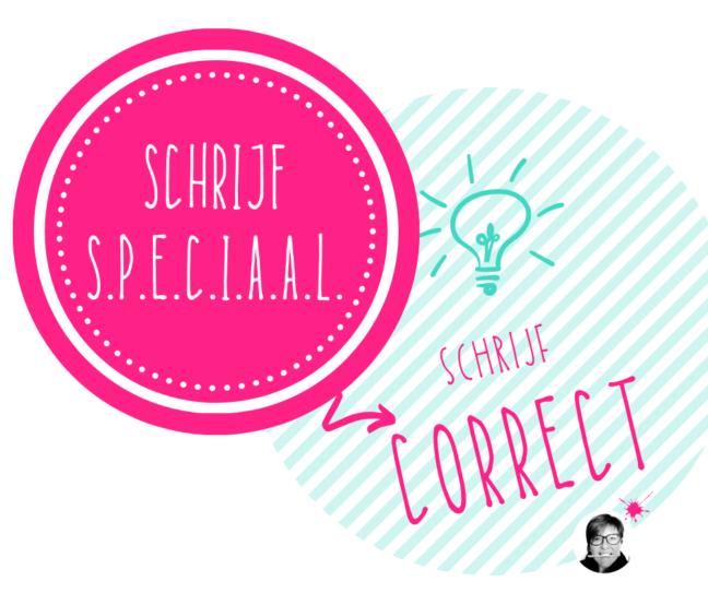Schrijf correct - uit de blogreeks Schrijf speciaal